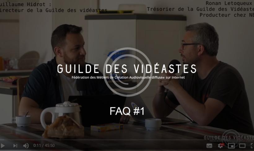 FAQ#1 – Guilde des vidéastes