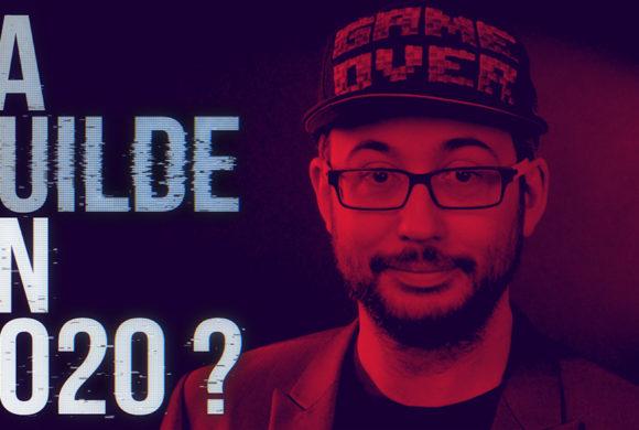 Live : La Guilde en 2020
