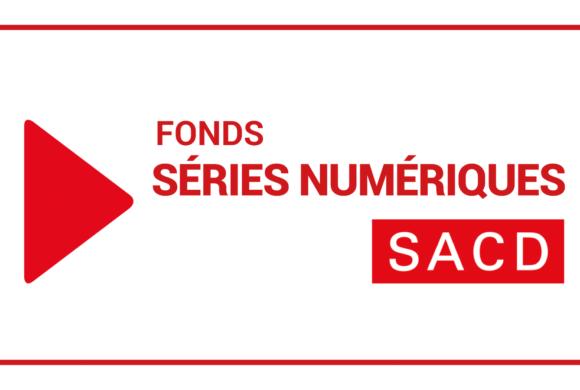 Fonds SACD Séries Numériques, saison 2