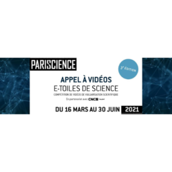 Le festival Pariscience lance sa 3e édition d'E-toiles de Science