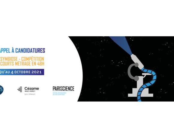 Pariscience lance «SYMBIOSE», une compétition de courts métrages en 48h